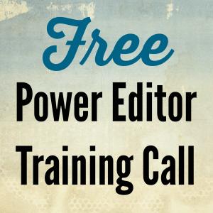 Free Power Editor Training Call